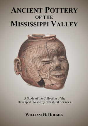 Aboriginal Pottery of the Eastern United States by W.H. Holmes